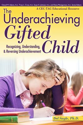 The Underachieving Gifted Child By Siegle, Del
